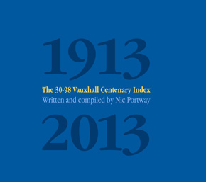 Cover of the book 30-98 Vauxhall centenary index by Nic Portway