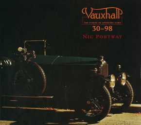 Cover of Vauxhall 30-98: The Finest of Sporting Cars by Nic Portway